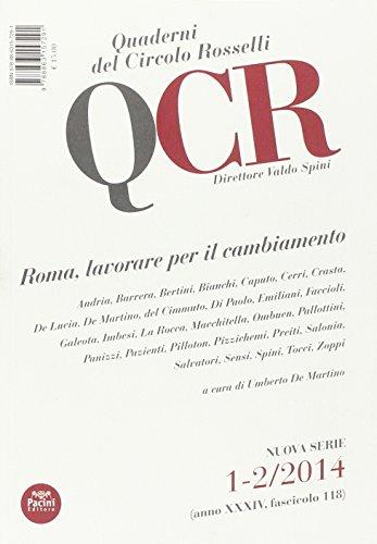 Qcr  Quaderni Del Circolo Fratelli Rosselli  2014  Vol  1 2  Roma  Lavorare Per Il Cambiamento
