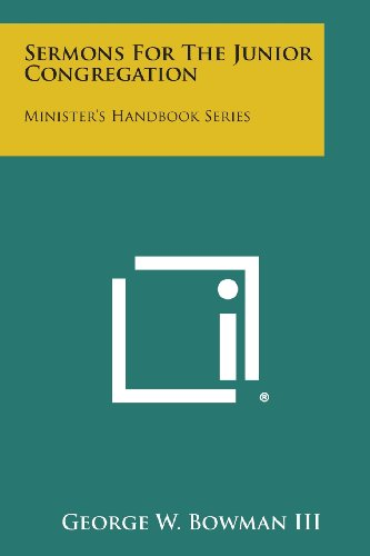 Sermons for the Junior Congregation: Minister's Handbook Series