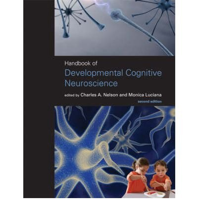 Read Online [(Handbook of Developmental Cognitive Neuroscience)] [Author: Charles A. Nelson] published on (August, 2008) ebook