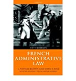 img - for [(French Administrative Law )] [Author: L.Neville Brown] [Aug-1998] book / textbook / text book