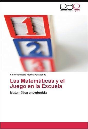Las Matemáticas y el Juego en la Escuela: Matemática ...