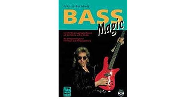 Bass Magic M Cd Audio Francis Buchholz 9783928825276 Amazon
