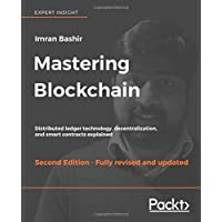 Mastering Blockchain, Second Edition