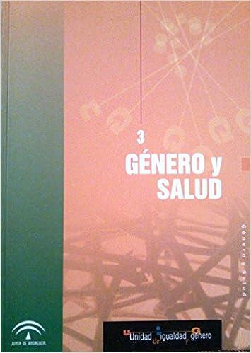 Género y salud (Unidad de igualdad y género número 3): Amazon.es ...