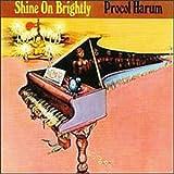 Shine on Brightly...Plus by Procol Harum (2003-08-19)