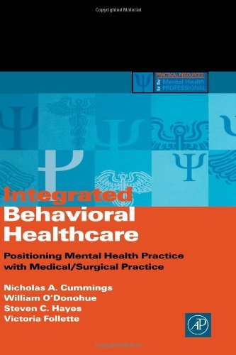 Download Integrated Behavioral Healthcare: Prospects, Issues, and Opportunities (Practical Resources for the Mental Health Professional) Pdf