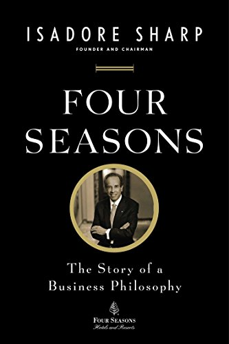 (Four Seasons: The Story of a Business Philosophy)