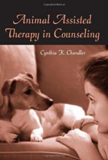 Animal Assisted Therapy In Counseling: 9780415888332: Medicine U0026 Health  Science Books @ Amazon.com