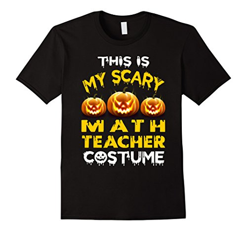 Costumes Son Halloween Mother Unique (Mens This is My Scary Math Teacher Costume Halloween shirt 2XL)