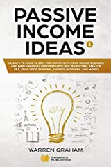 *Buy the Paperback version of this book and get the Kindle version for FREE*                       Are you tired of your daily job? Would like to understand what is passive income and how you can achieve financial f...