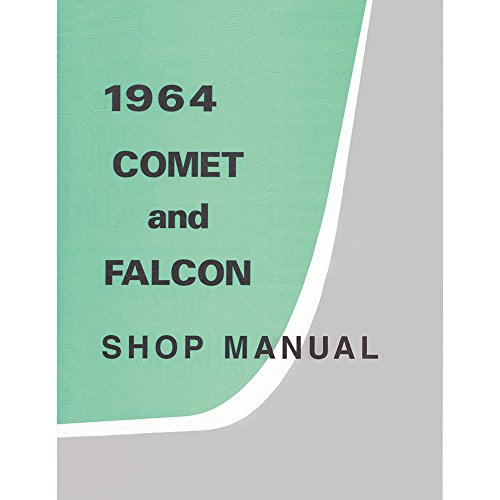 1964 Ford Falcon and Mercury Comet Shop Manual For Engines ()