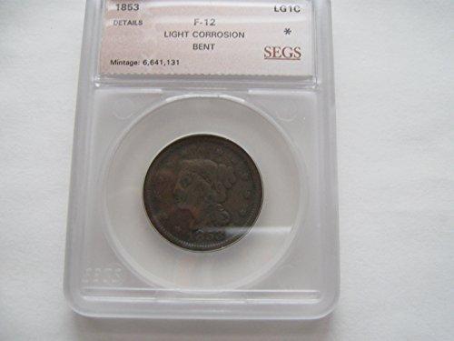 1853 Large Cent - 1853 Coronet Large Cent F 12