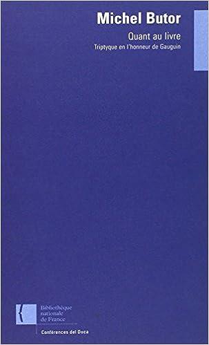 Livre gratuits Quant au livre : triptyque en l'honneur de Gauguin pdf, epub ebook