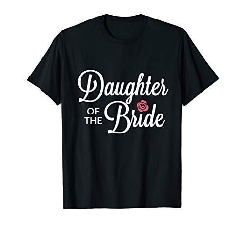 Daughter Of The Bride Wedding Party T-Shirt v2
