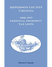 Jefferson County, [West] Virginia, 1802-1813 Personal Property Tax Lists