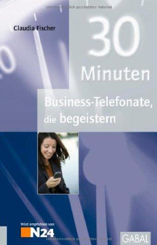 30 Minuten Business Telefonate Die Begeistern