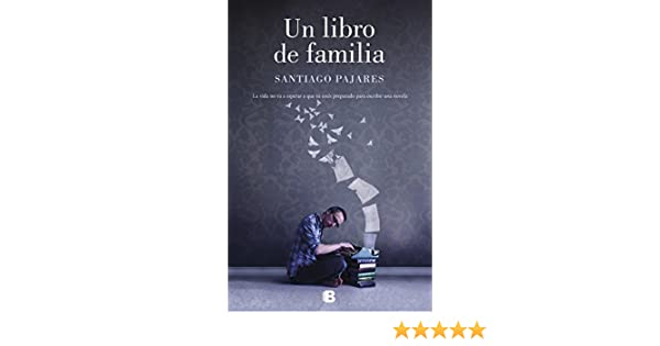 Un libro de familia (Grandes novelas): Amazon.es: Pajares, Santiago: Libros
