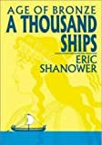 Age Of Bronze Volume 1: A Thousand Ships by Eric Shanower (Jun 11 2001)