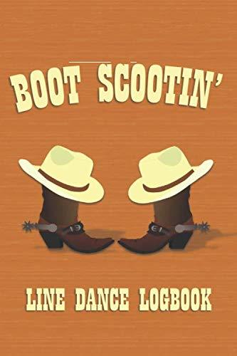 Boot Scootin': Line Dance Logbook