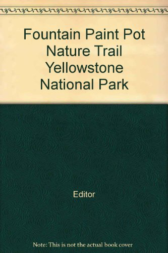 (Fountain Paint Pot Nature Trail Yellowstone National Park )