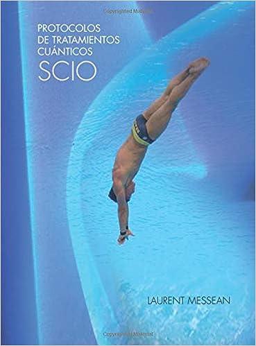 Protocolos de tratamientos cuánticos SCIO (Spanish Edition ...
