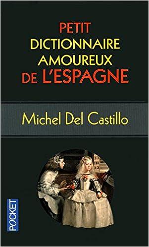 Livre Petit Dictionnaire amoureux de l'Espagne pdf, epub ebook