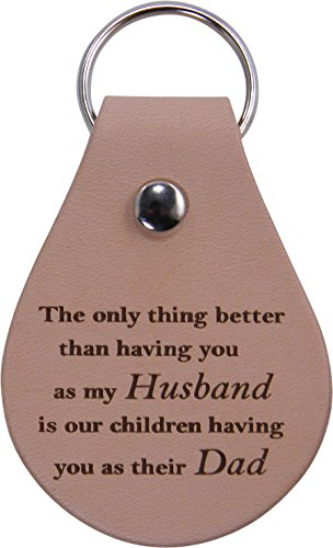 CustomGiftsNow Only Thing Better Than Having You as My Husband is Our Children Having You as Their dad - Leather Key Chain - Great Gift for Father's Day, Birthday, Christmas - Great Chain Large Key