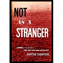 Not As a Stranger by Thompson, Morton(May 1, 1976) Hardcover