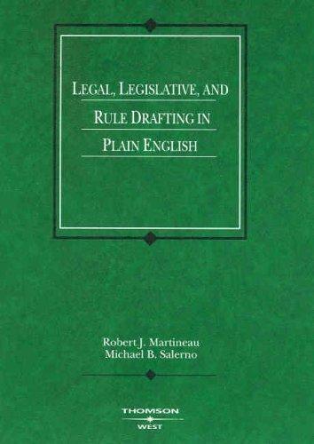 Legal, Legislative, And Rule Drafting in Plain English [American Casebooks] by Robert J. Martineau, Michael B. Salerno [West,2005] [Paperback]