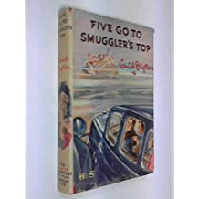 Five Go to Smuggler's Top: Another Adventure of the Four Children and Timmy the Dog