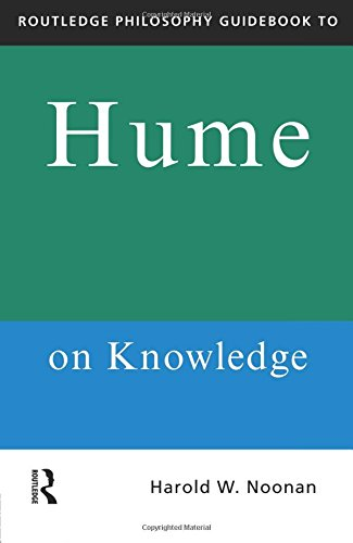 Routledge Philosophy Guidebook to Hume on Knowledge (Routledge Philosophy Guidebooks)