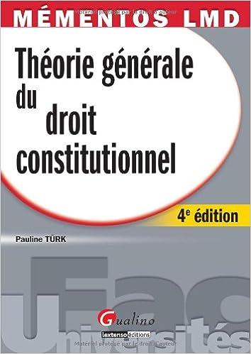 Livre gratuits en ligne Théorie générale du droit constitutionnel epub pdf