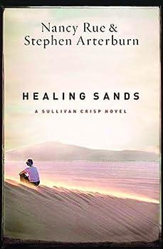 Healing Sands (A Sullivan Crisp Novel) 1595544283 Book Cover
