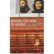 [(Waiting for Snow in Havana )] [Author: Carlos M. N. Eire] [May-2003]
