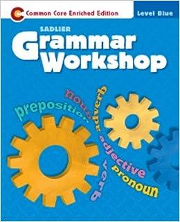 sadlier grammar workshop level blue unit 4