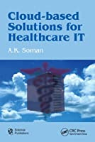 Cloud-Based Solutions for Healthcare IT Front Cover