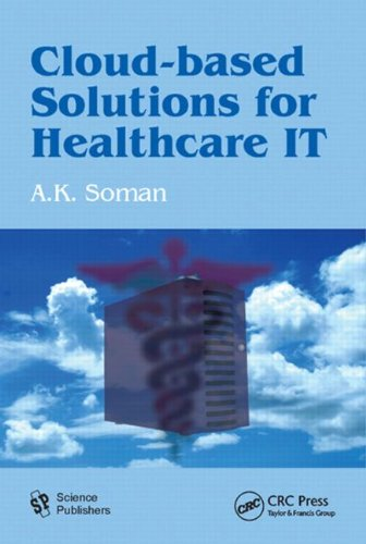 Cloud-Based Solutions for Healthcare IT by , Publisher : Science Publishers