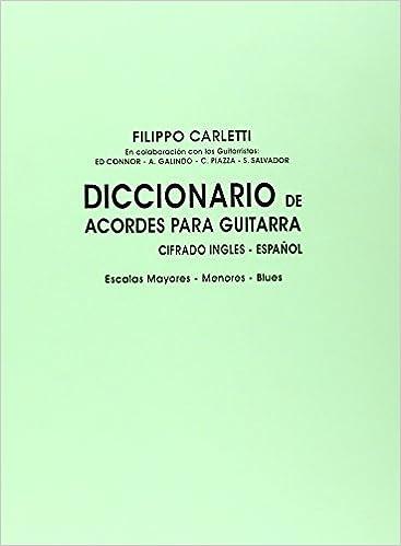 Diccionario de Acordes para Guitarra: Amazon.es: Filippo Carletti, Guitar: Libros