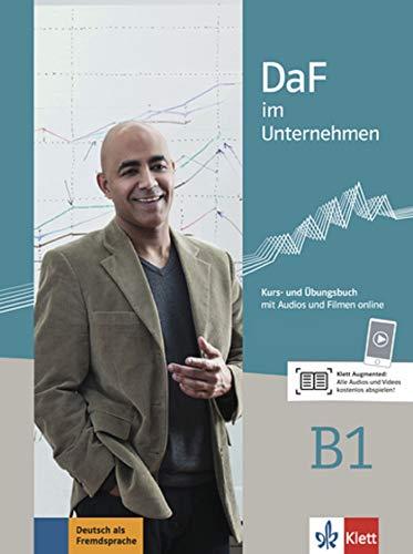 Daf Im Unternehmen: Kurs- Und Ubungsbuch B1 + Audios Und Filmen Online