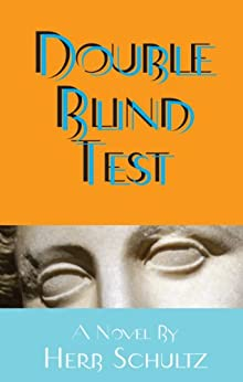 Double Blind Test by [Schultz, Herb]