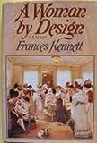 A Woman by Design, Frances Kennett, 0394565444