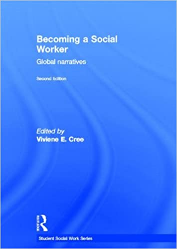 Becoming a Social Worker: Global Narratives (Student Social Work ...