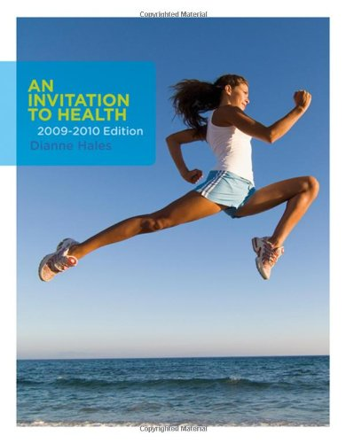 An Invitation to Health 2009-2010 Edition (Available Titles CengageNOW) by Brooks Cole