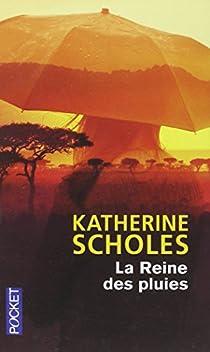 La Reine des pluies par Scholes