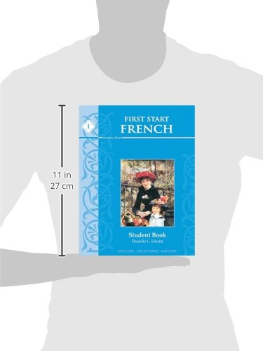 First Start French I, Student Edition: Danielle L. Schultz ...