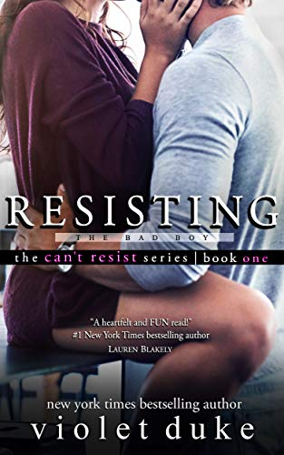- Resisting the Bad Boy: Sullivan Brothers Nice Girl Serial Trilogy, Book 1 of 3 (CAN'T RESIST)