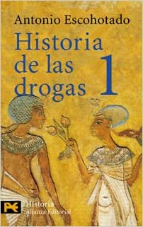Book Historia de Las Drogas 1 (Humanidades/ Humanities)