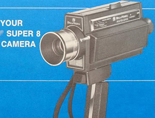 Bell and Howell Super 8MM Movie Camera MANUAL (Variations)