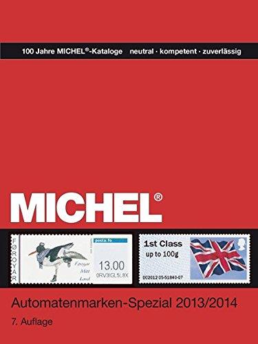 MICHEL-Automatenmarken-Spezial ganze Welt 2013/14 Taschenbuch – 8. November 2013 Schwaneberger Verlag 3954020610 Sammlerkataloge Briefmarkenkataloge