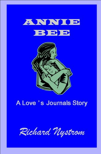 ANNIE BEE (LOVES JOURNALS Book 9)